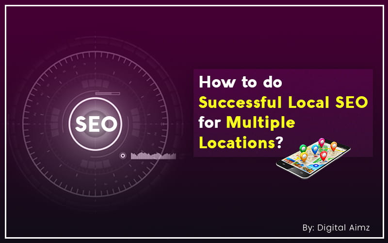 Successful Local SEO for Multiple Locations