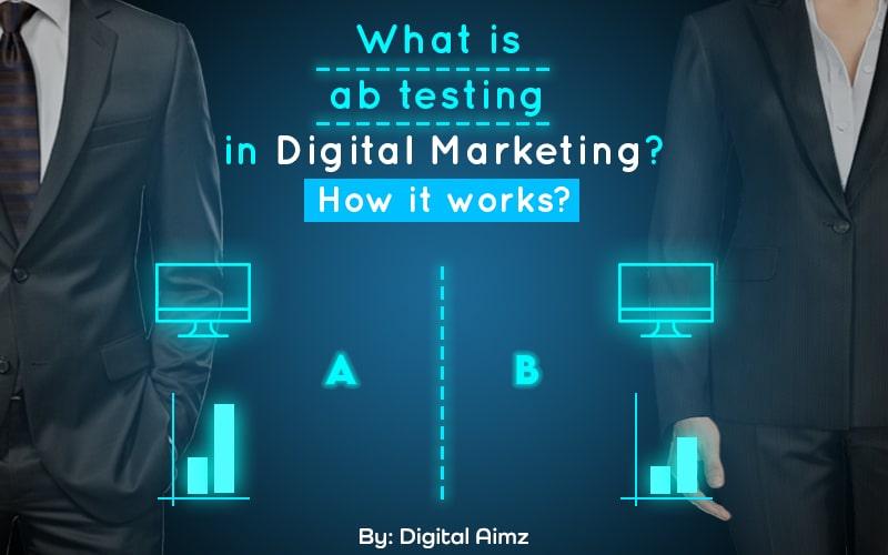 AB Testing in Digital Marketing
